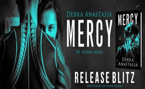 Mercy by Debra Anastasia