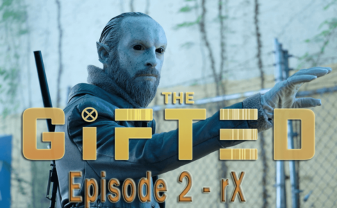 The Gifted Episode 2 - rX